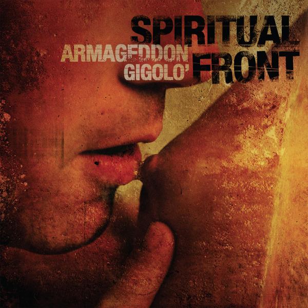 Spiritual Front - Armageddon Gigolo