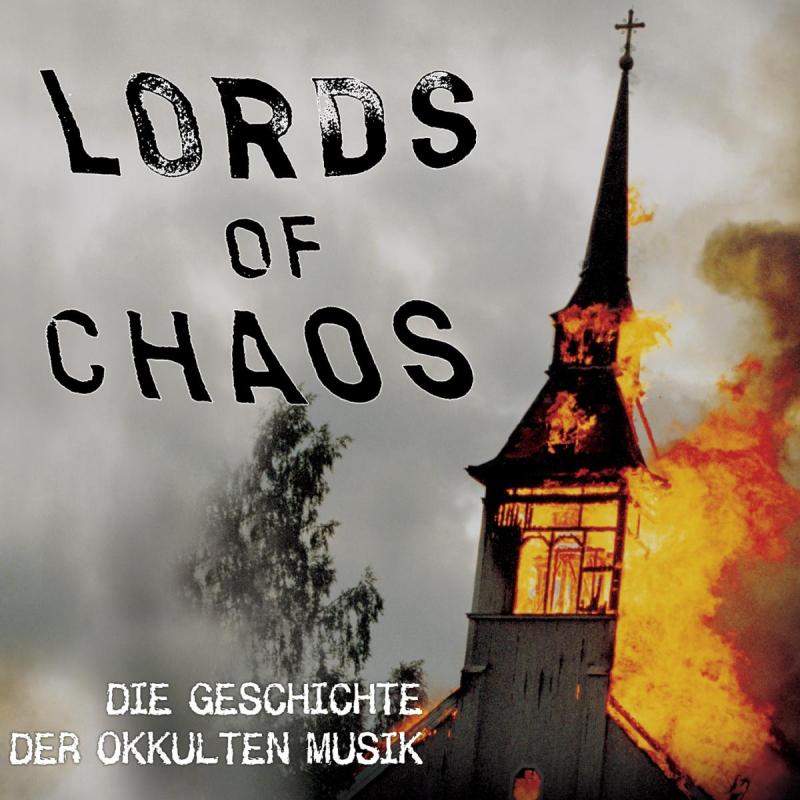 Various Artists - Lords Of Chaos - Geschichte der okkulten Musik